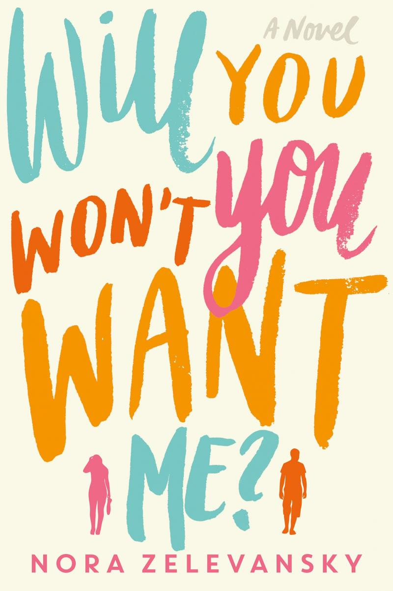 Will You Won't You Want Me? by Nora Zelevansky