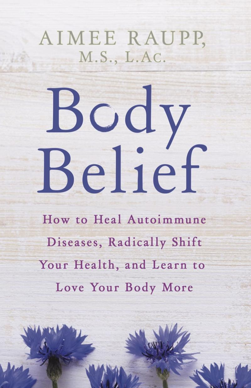 Body Belief by Aimee Raupp